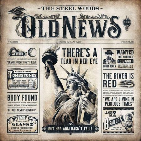 The Steel Woods old news