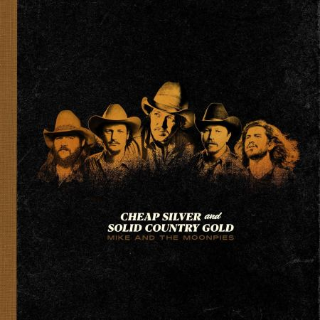 Mike and the Moonpies cheap silver solid country gold