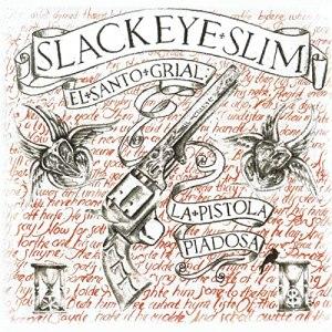 Slackeye Slim