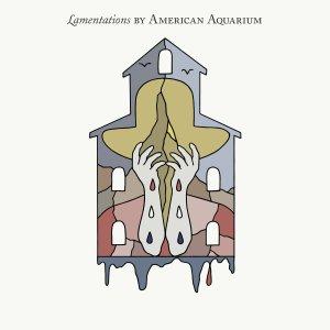 American Aquarium Lamentations