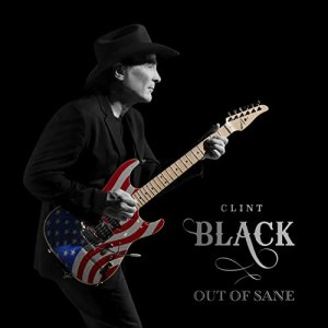 Clint black out of sane
