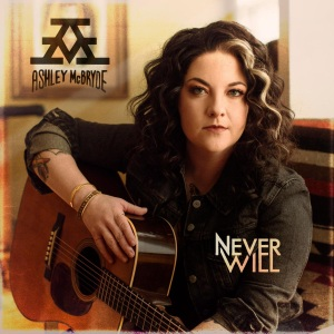 Ashley McBryde Never Will