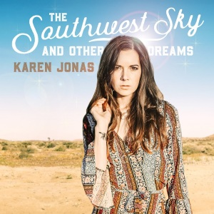 Karen Jonas The Southwest Sky and Other Dreams