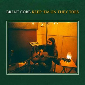 Brent cobb keep 'Em on They Toes