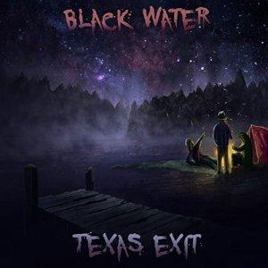 Texas exit black water