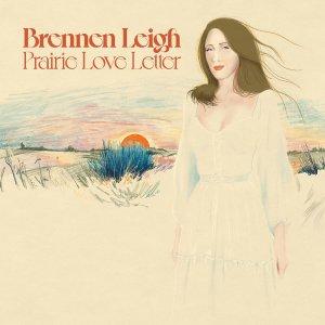 Brennen leigh prairie love letter