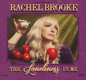 Rachel Brooke The Loneliness In Me