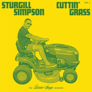 Sturgill simpson cutting grass 1