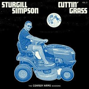 Sturgill Simpson Cuttin Grass 2