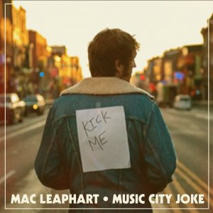 Mac Leaphart Music City Joke