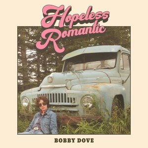 Bobby Dove Hopeless Romantic