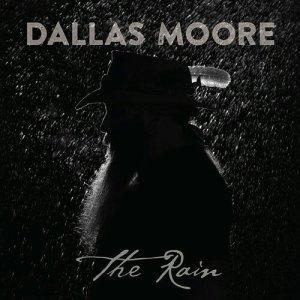Dallas moore the rain