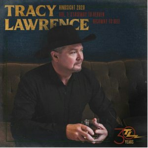 Tracy Lawrence Hindsight 2020 Vol. 1