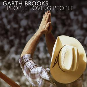 Garth Brooks. 'People Loving People' Single Cover.