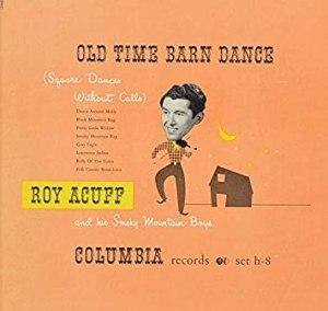 Roy acuff old time barn dance