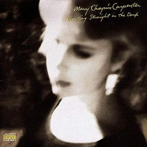 Mary chapin carpenter shooting straight in the Dark