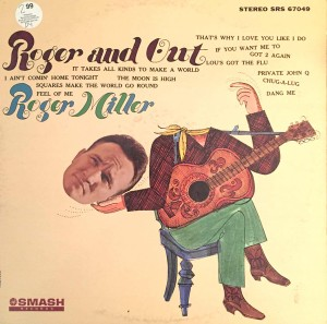 Roger Miller Roger and Out