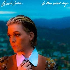 Brandi carlile in these silent days